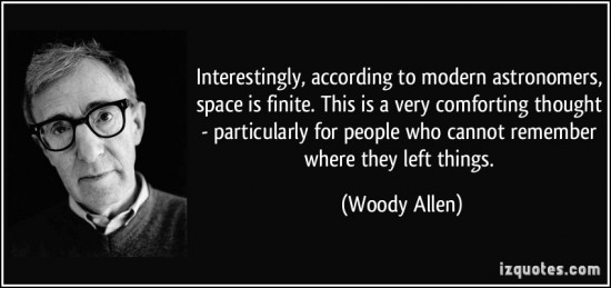 quote-interestingly-according-to-modern-astronomers-space-is-finite-this-is-a-very-comforting-thought-woody-allen-337234